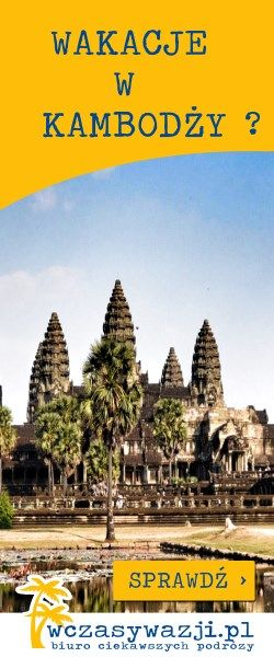 Wczasy w Kambodży